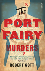 The Port Fairy Murders - Robert Gott