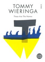 These are the Names - Tommy Wieringa