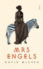 Mrs Engels - Gavin McCrea