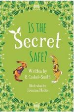 Is the Secret Safe? - B. Cashell-Smith