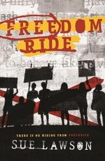 Freedom Ride - Sue Lawson