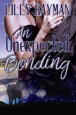 An Unexpected Bonding - Lilly Rayman
