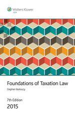 Foundations of Taxation Law 2015 - Stephen Barkoczy