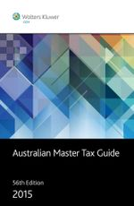 Australian Master Tax Guide 2015 - Michael Chow