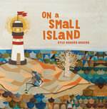 On a Small Island - Kyle Hughes-Odgers
