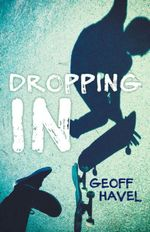 Dropping In - Geoff Havel