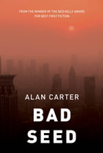 Bad Seed - Alan Carter