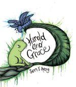 Harold and Grace - Sean E. Avery