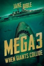 Mega 3 : When Giants Collide - Jake Bible