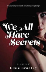 We All Have Secrets - Elsie Bradley