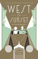 West of Sunset - Stewart O'Nan