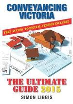 Conveyancing Victoria 2015 - Simon Libbis