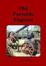 Old Portable Engines - Ken Arnold
