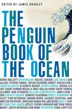 The Penguin Book of The Ocean - James Bradley