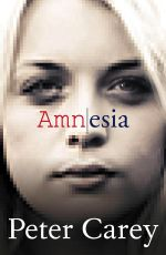 Amnesia : Order Now For Your Chance to Win!*  - Peter Carey