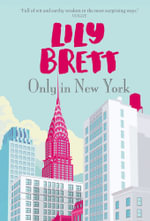 Only in New York - Lily Brett