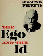 The Ego and the Id - Sigmund Freud