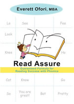 Read Assure : Guaranteed Formula for Reading Success with Phonics - Everett Ofori