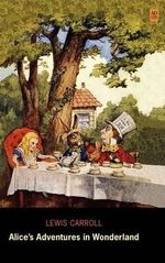 Alice's Adventures in Wonderland (AD Classic Library Edition) - Lewis Carroll