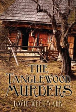 The Tanglewood Murders - David Weedmark