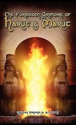 The Forbidden Grimoire of Harut and Marut - Egyptian Sorcerer Al-Toukhi