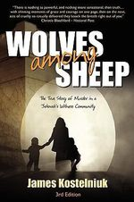 Wolves Among Sheep - James Kostelniuk