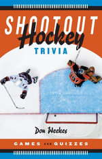Shootout Hockey Trivia : Games and Quizzes - Don Weekes