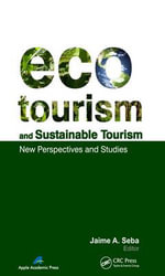 Ecotourism and Sustainable Tourism : New Perspectives and Studies
