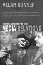 The Bonner Business Series â Media Relations - Allan Bonner