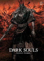 Dark Souls : Design Works - Udon Entertainment