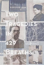 Two Tragedies in 429 Breaths - Susan Paddon
