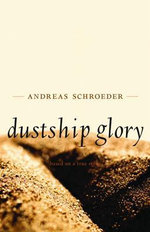 Dustship Glory - Andreas Schroeder