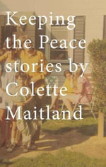 Keeping the Peace - Colette Maitland