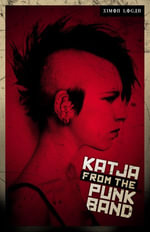 Katja From the Punk Band - Simon Logan