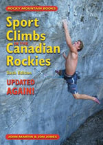 Sport Climbs in the Canadian Rockies : Updated ... AGAIN! - John Martin