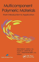 Multicomponent Polymeric Materials : From Introduction to Application