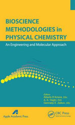 Bioscience Methodologies in Physical Chemistry : An Engineering and Molecular Approach
