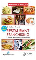 Restaurant Franchising : Concepts, Regulations and Practices - Mahmood A. Khan