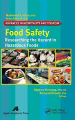 Researching the Hazard in Hazardous Foods