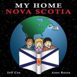 My Home Nova Scotia : My Home - Jeff Cox