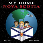Nova Scotia : My Home - Jeff Cox