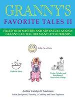 Granny's Favorite Tales II - Carolyn D. Anderson