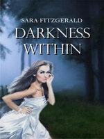 Darkness Within - Sara Fitzgerald