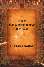 The Scarecrow of Oz - L. Frank Baum