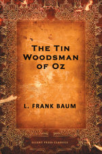 The Tin Woodman of Oz - L. Frank Baum