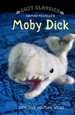 Cozy Classics : Moby Dick - Jack Wang