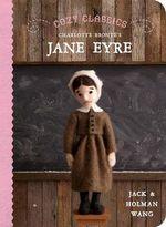 Cozy Classics : Jane Eyre - Jack Wang