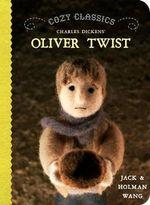 Cozy Classics : Oliver Twist - Jack Wang