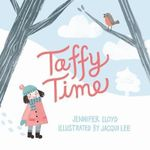 Taffy Time - Jennifer Lloyd