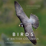 Birds of British Columbia : A Photographic Journey - Glenn Bartley